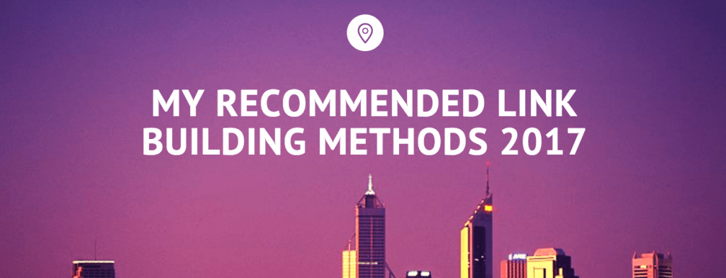 link building method 2017